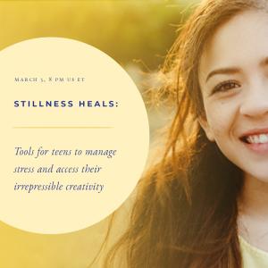 Stillness Heals March 3
